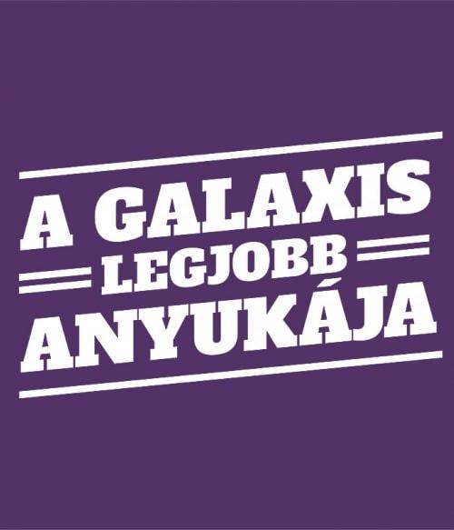 A Galaxis Legjobb Anyukája Póló - Ha Family rajongó ezeket a pólókat tuti imádni fogod!