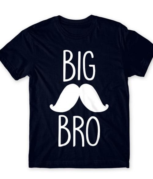 Big Bro Mustache Póló - Ha Family rajongó ezeket a pólókat tuti imádni fogod!