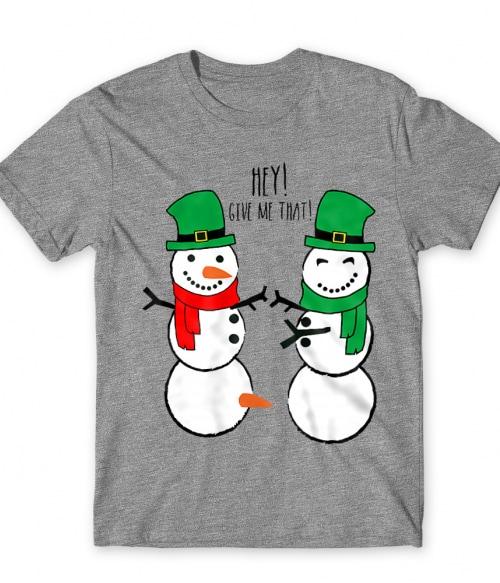 Hey Give Me That Póló - Ha Christmas rajongó ezeket a pólókat tuti imádni fogod!