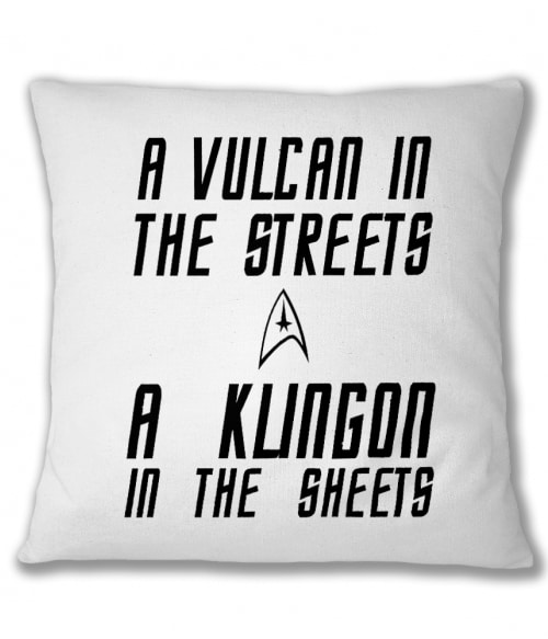Vulcan In The Streets Klingon In The Sheets Póló - Ha Star Trek rajongó ezeket a pólókat tuti imádni fogod!