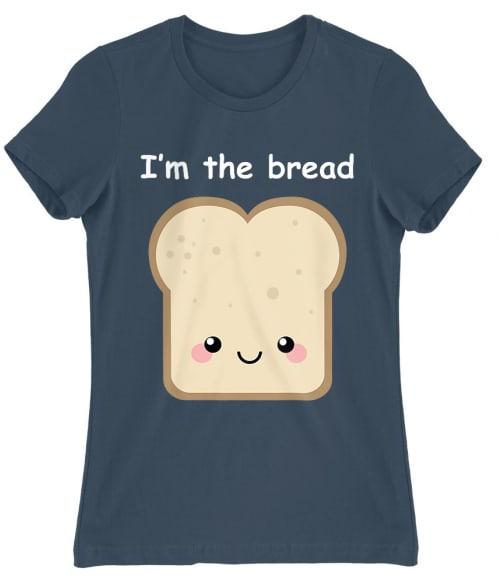 I am the bread Póló - Ha Couple rajongó ezeket a pólókat tuti imádni fogod!