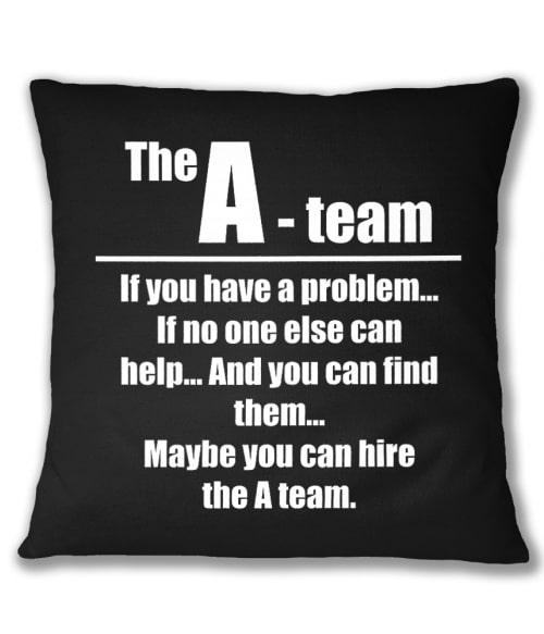 Maybe you can hire the A-team Póló - Ha Legends rajongó ezeket a pólókat tuti imádni fogod!