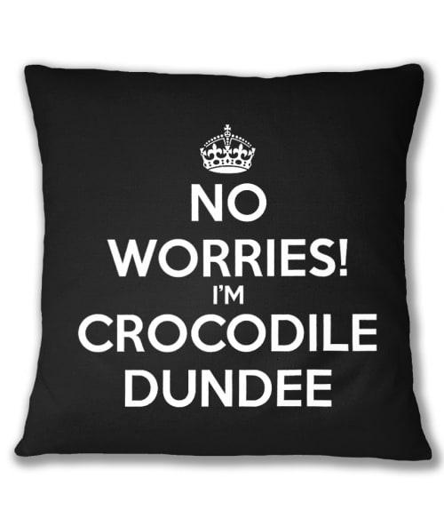 No worries I'm Crocodil Dundee Póló - Ha Legends rajongó ezeket a pólókat tuti imádni fogod!