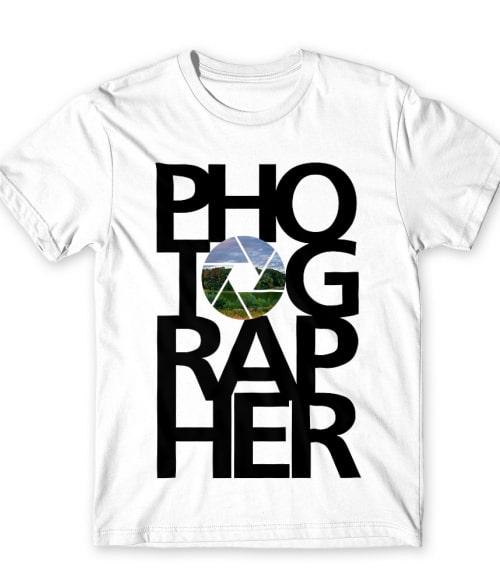Photographer Póló - Ha Hobby rajongó ezeket a pólókat tuti imádni fogod!