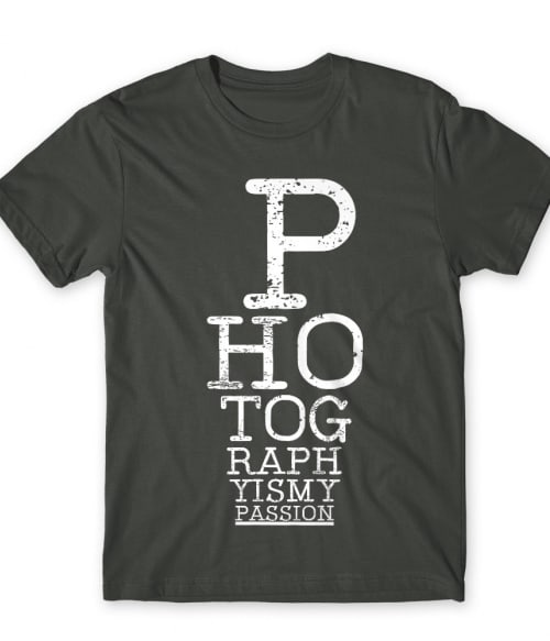 Photography is my passion Póló - Ha Hobby rajongó ezeket a pólókat tuti imádni fogod!