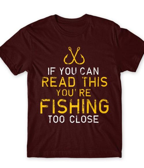 Too close Póló - Ha Hobby rajongó ezeket a pólókat tuti imádni fogod!
