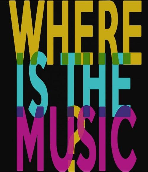 Where is the music Póló - Ha Hobby rajongó ezeket a pólókat tuti imádni fogod!