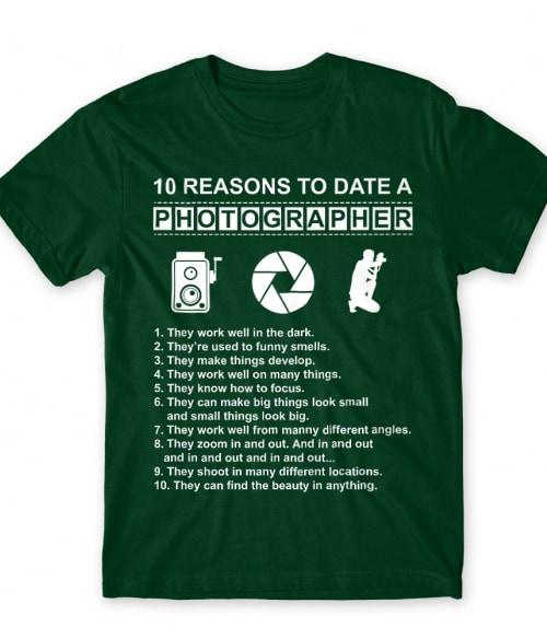 Date a photographer Póló - Ha Hobby rajongó ezeket a pólókat tuti imádni fogod!