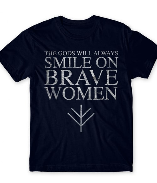 Brave women Póló - Ha Vikings rajongó ezeket a pólókat tuti imádni fogod!