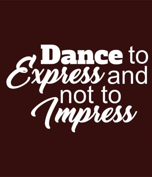 Dance to express Póló - Ha Hobby rajongó ezeket a pólókat tuti imádni fogod!
