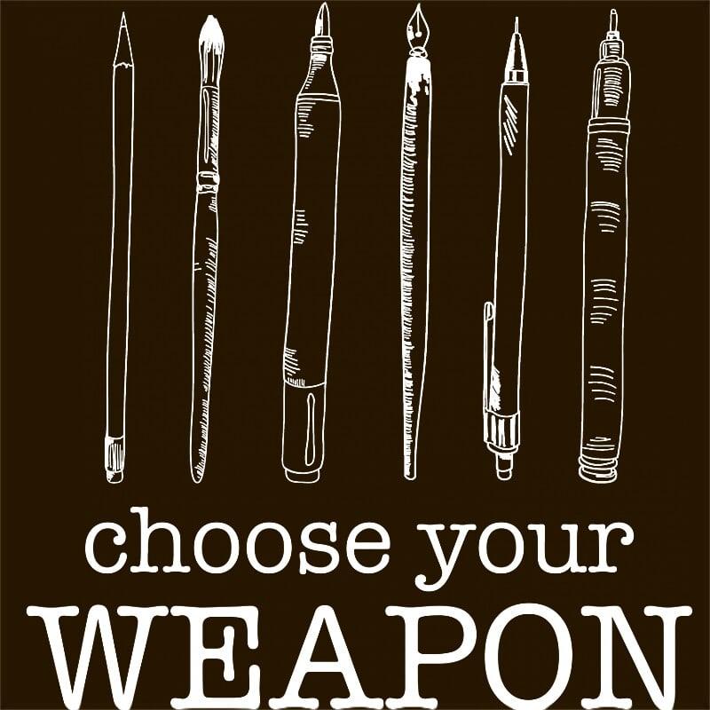 Choose your weapon Art Póló - Ha Hobby rajongó ezeket a pólókat tuti imádni fogod!