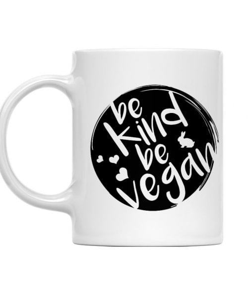 Legyél kedves legyél vegán Póló - Ha Vegetarian rajongó ezeket a pólókat tuti imádni fogod!