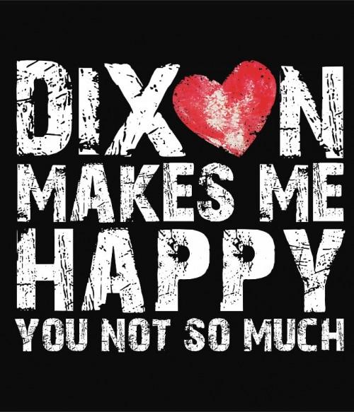 Dixon makes me happy Póló - Ha The Walking Dead rajongó ezeket a pólókat tuti imádni fogod!