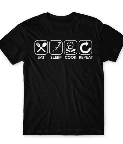 Eat Sleep Cook Repeat Póló - Ha Hobby rajongó ezeket a pólókat tuti imádni fogod!