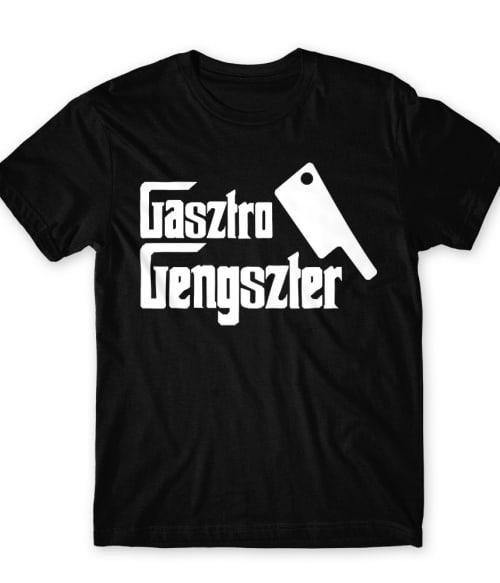 Gasztro Gengszter Póló - Ha Hobby rajongó ezeket a pólókat tuti imádni fogod!