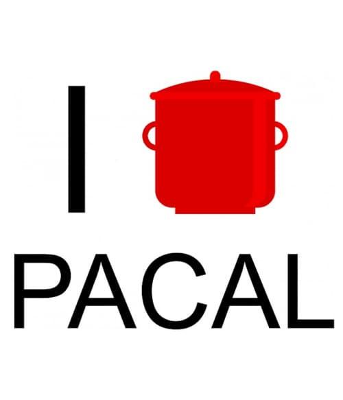 I love pacal Póló - Ha Hobby rajongó ezeket a pólókat tuti imádni fogod!