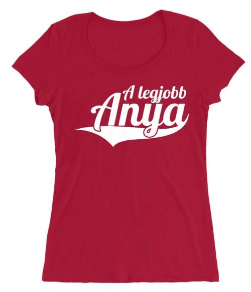 A legjobb anya Póló - Ha Family rajongó ezeket a pólókat tuti imádni fogod!