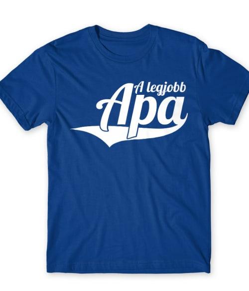 A legjobb apa Póló - Ha Family rajongó ezeket a pólókat tuti imádni fogod!