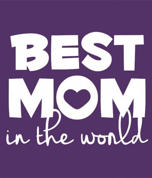 Best mom in the world Póló - Ha Family rajongó ezeket a pólókat tuti imádni fogod!