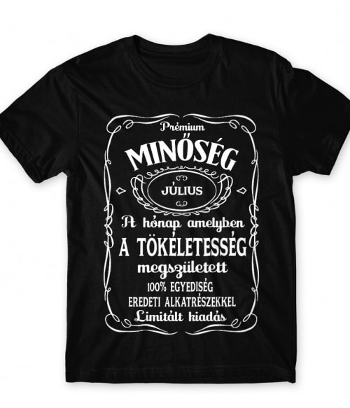 Jack Daniel's Július Póló - Ha Birthday rajongó ezeket a pólókat tuti imádni fogod!