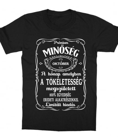 Jack Daniel's Október Póló - Ha Birthday rajongó ezeket a pólókat tuti imádni fogod!