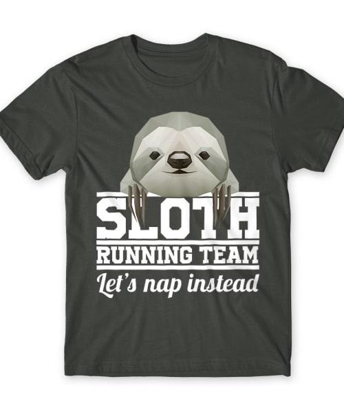 Sloth running team Póló - Ha Sloth rajongó ezeket a pólókat tuti imádni fogod!