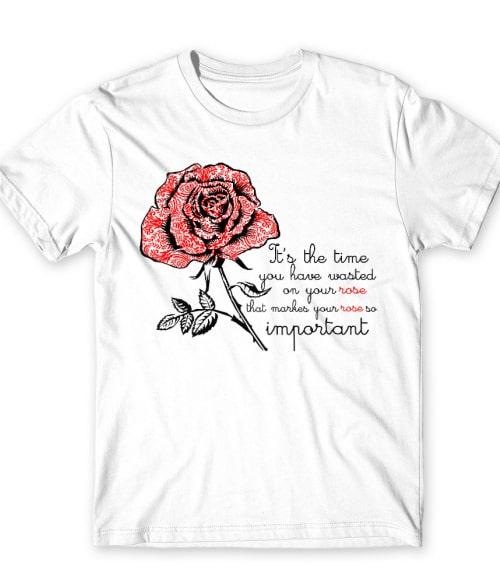 The Little Prince Rose Important Póló - Ha Dreams rajongó ezeket a pólókat tuti imádni fogod!