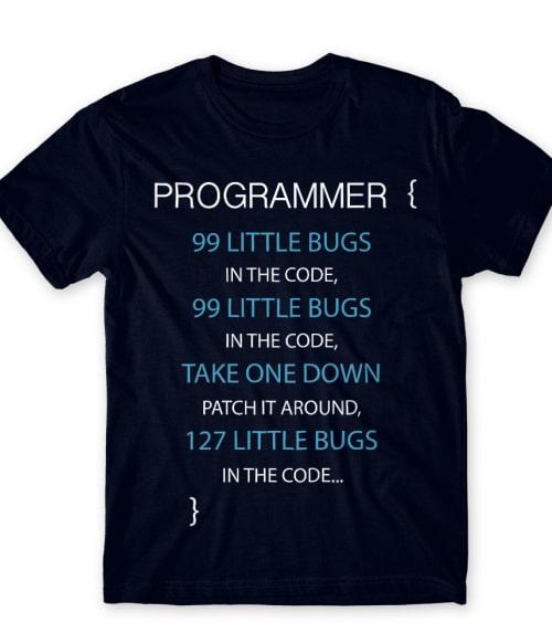 99 little bugs Póló - Ha Programming rajongó ezeket a pólókat tuti imádni fogod!