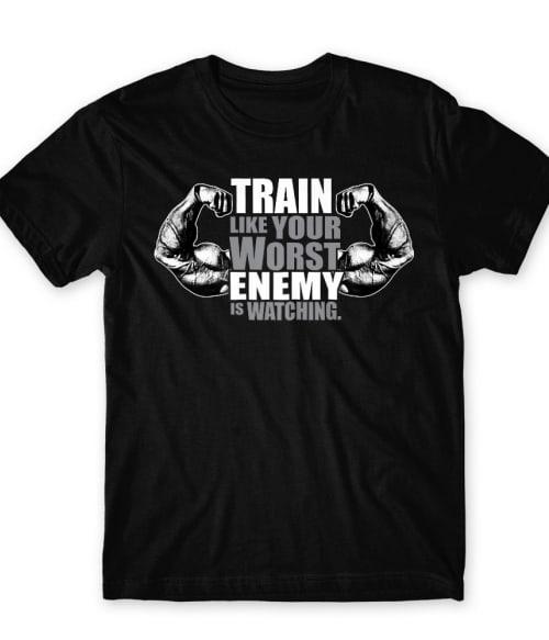 Your worst enemies Póló - Ha Workout rajongó ezeket a pólókat tuti imádni fogod!