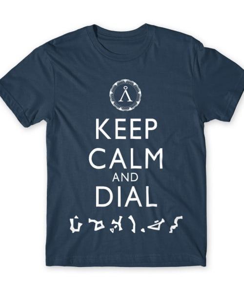 Keep calm and dial Póló - Ha Stargate rajongó ezeket a pólókat tuti imádni fogod!