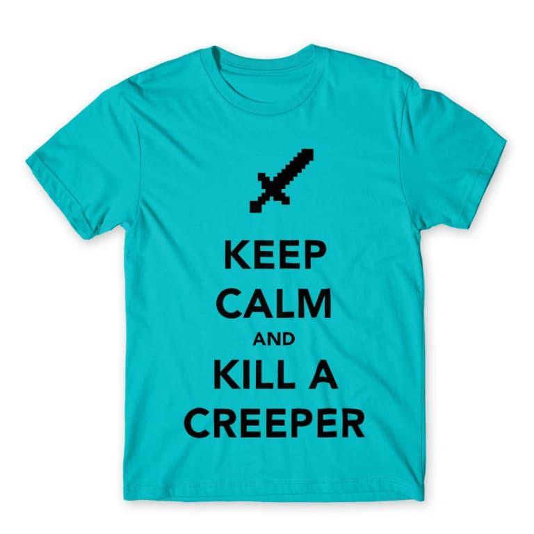 8403160e22 Keep calm and kill a creeper Póló - Minecraft