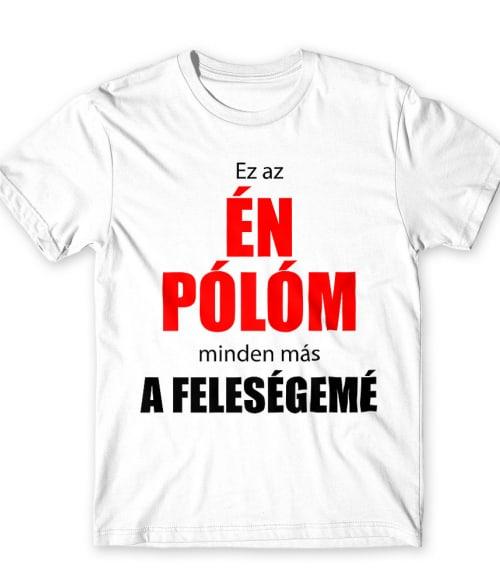 Ez az én pólóm Póló - Ha Bachelor Party rajongó ezeket a pólókat tuti imádni fogod!