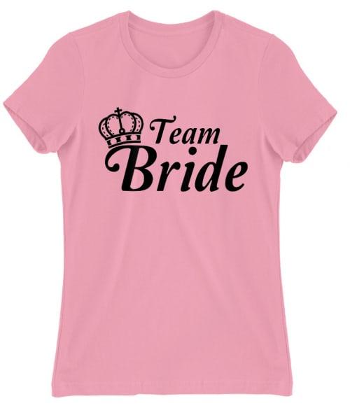 Team Bride Póló - Ha Bachelorette Party rajongó ezeket a pólókat tuti imádni fogod!