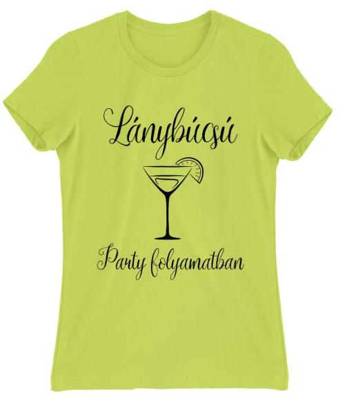Lánybúcsú party folyamatban Póló - Ha Bachelorette Party rajongó ezeket a pólókat tuti imádni fogod!