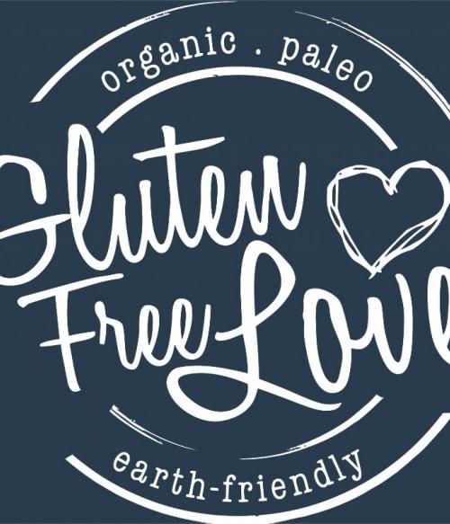 Gluten free love Póló - Ha Vegetarian rajongó ezeket a pólókat tuti imádni fogod!