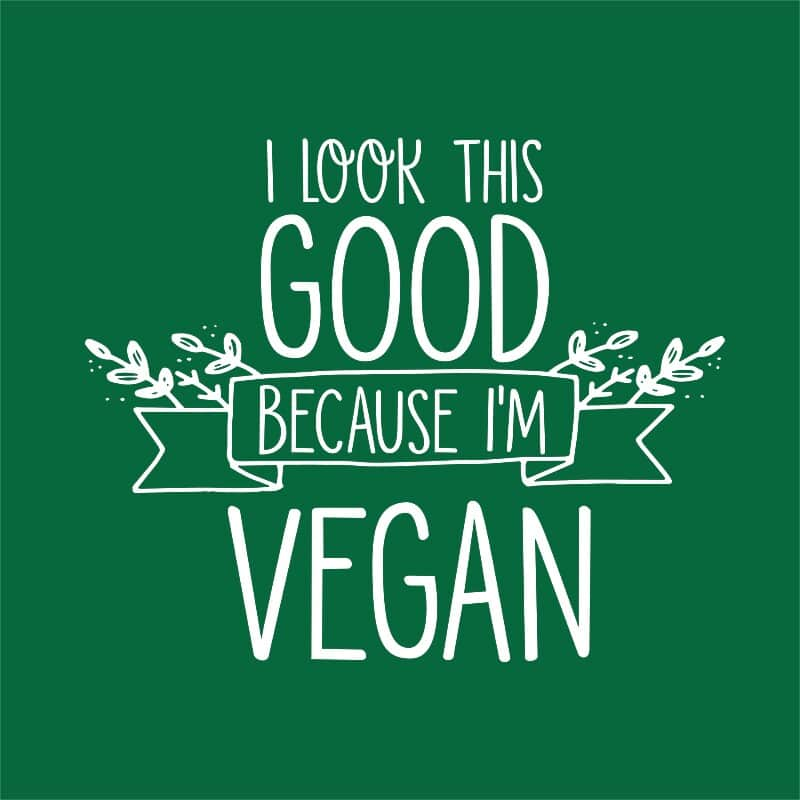 I look this good because I'm vegan Póló - Ha Vegetarian rajongó ezeket a pólókat tuti imádni fogod!