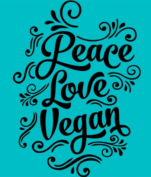 Peace love vegan Póló - Ha Vegetarian rajongó ezeket a pólókat tuti imádni fogod!