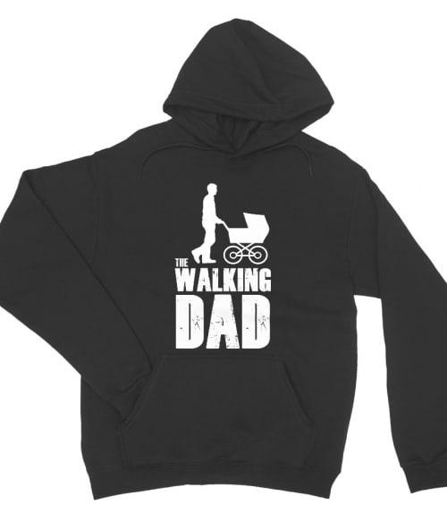 The walking dad Póló - Ha Family rajongó ezeket a pólókat tuti imádni fogod!