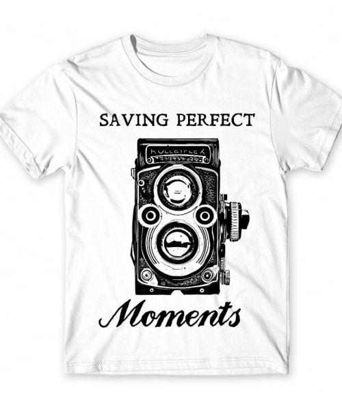 Saving perfect moments Póló - Ha Photography rajongó ezeket a pólókat tuti imádni fogod!