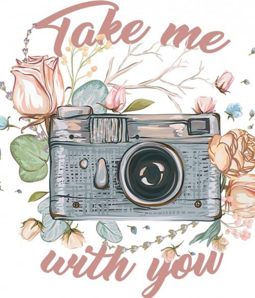 Take me with you Póló - Ha Photography rajongó ezeket a pólókat tuti imádni fogod!