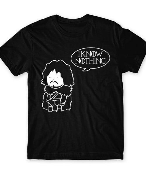 I know nothing Póló - Ha Game of Thrones rajongó ezeket a pólókat tuti imádni fogod!