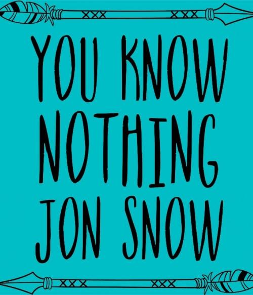 You know nothing Jon Snow Póló - Ha Game of Thrones rajongó ezeket a pólókat tuti imádni fogod!