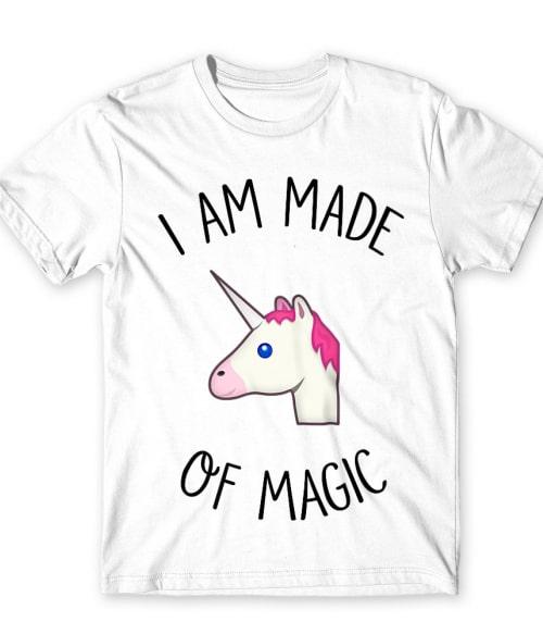 I made of magic Póló - Ha Unicorn rajongó ezeket a pólókat tuti imádni fogod!