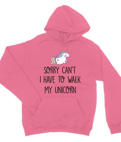 I have to walk my unicorn Póló - Ha Unicorn rajongó ezeket a pólókat tuti imádni fogod!