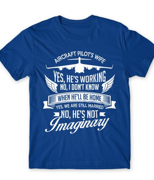 Aircraft pilot wife Póló - Ha Soldier rajongó ezeket a pólókat tuti imádni fogod!