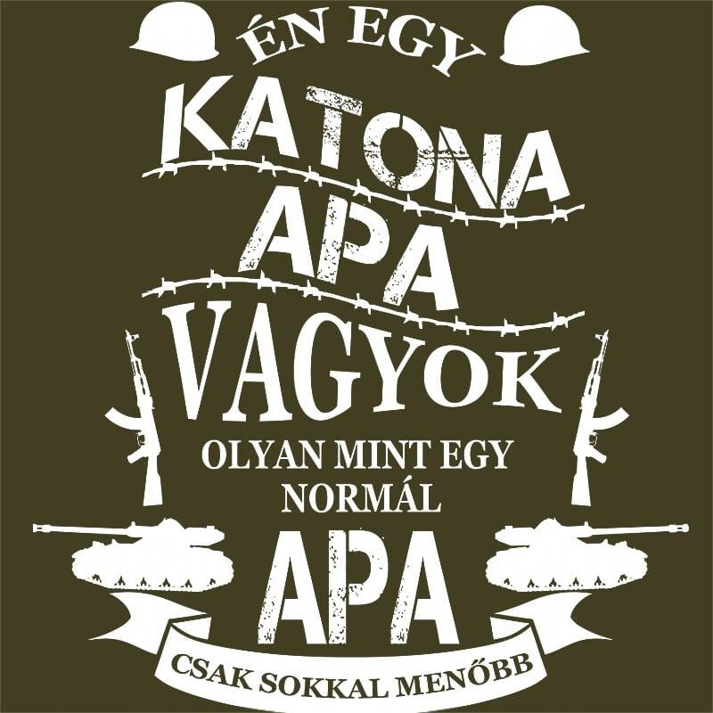 Katona apa Póló - Ha Soldier rajongó ezeket a pólókat tuti imádni fogod!