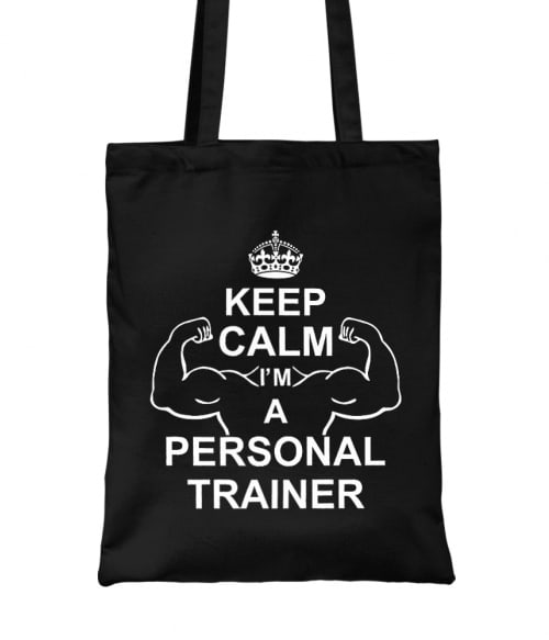 Keep calm I'm a peronal trainer Póló - Ha Personal Trainer rajongó ezeket a pólókat tuti imádni fogod!