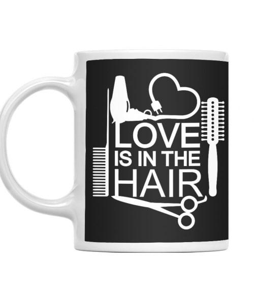 Love is in the hair Póló - Ha Hairdresser rajongó ezeket a pólókat tuti imádni fogod!