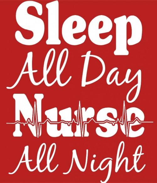 Nurse all night Póló - Ha Nurse rajongó ezeket a pólókat tuti imádni fogod!