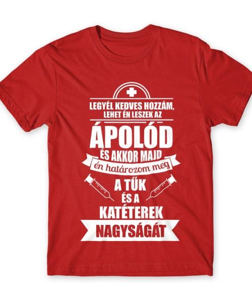 Tűk és katéterek Póló - Ha Nurse rajongó ezeket a pólókat tuti imádni fogod!